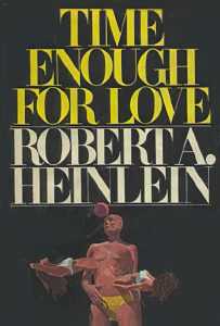 """""""Time Enough for Love"""" book cover"""
